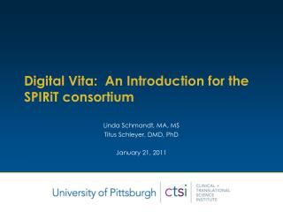 Digital Vita:  An Introduction for the SPIRiT consortium