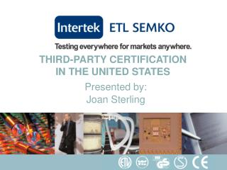 THIRD-PARTY CERTIFICATION IN THE UNITED STATES