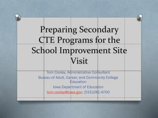 Preparing Secondary CTE Programs for the School Improvement Site Visit