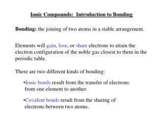 Ionic Compounds:  Introduction to Bonding