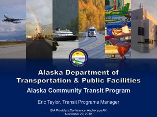 Alaska Department of  Transportation & Public Facilities