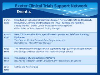 Exeter  Clinical  Trials Support Network  Event 4