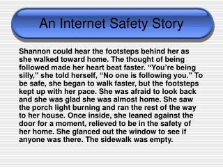 An Internet Safety Story