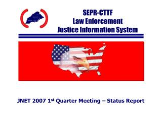 SEPR-CTTF Law Enforcement  Justice Information System