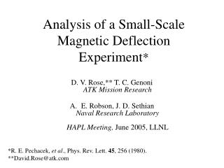 Analysis of a Small-Scale Magnetic Deflection Experiment *