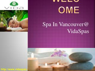 Spa In Vancouver