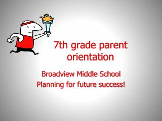7th grade parent orientation