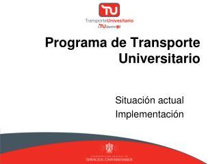 Programa de Transporte Universitario