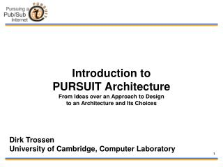 Dirk Trossen University of Cambridge, Computer Laboratory