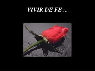 VIVIR DE FE ...