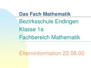 Das Fach Mathematik