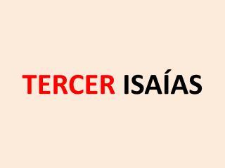 TERCER  ISAÍAS