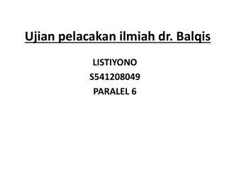 Ujian pelacakan ilmiah dr. Balqis