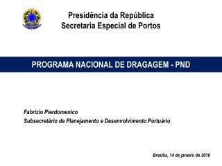 Presid ncia da Rep blica Secretaria Especial de Portos