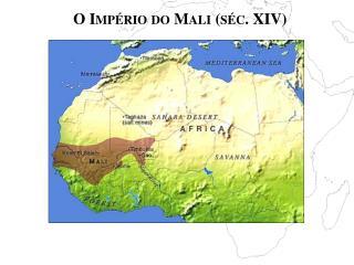 O Império do Mali (séc. XIV)