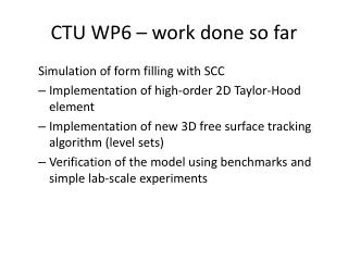 CTU WP6 – work done so far