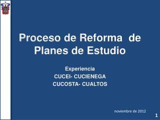 Proceso de Reforma  de  Planes de Estudio