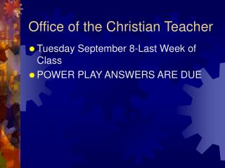 Office of the Christian Teacher