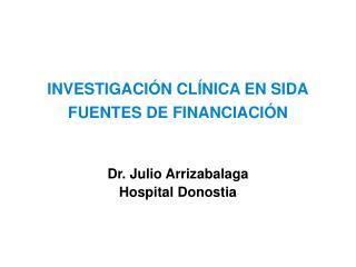INVESTIGACI N CL NICA EN SIDA  FUENTES DE FINANCIACI N