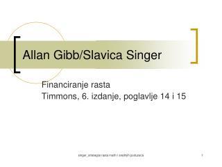 Allan Gibb/Slavica Singer