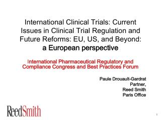 International Clinical Trials: Current Issues in Clinical Trial Regulation and Future Reforms: EU, US, and Beyond:  a Eu