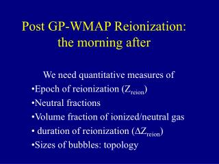 Post GP-WMAP Reionization: the morning after