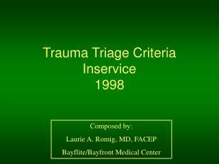 Trauma Triage Criteria Inservice 1998