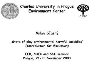 Charles University in Prague Environment Center