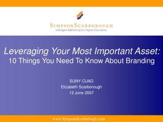 Leveraging Your Most Important Asset: 10 Things You Need To Know About Branding