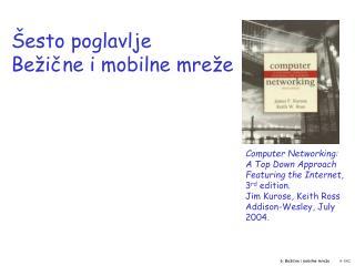 Šesto poglavlje Bežične i mobilne mreže
