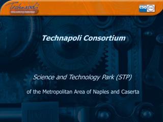 Technapoli Consortium
