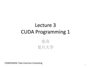 Lecture 3 CUDA Programming 1