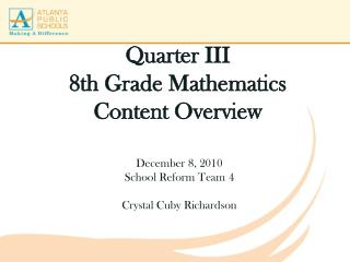 Quarter III 8th Grade Mathematics Content Overview