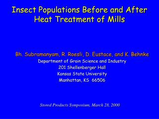 Insect Populations Before and After Heat Treatment of Mills