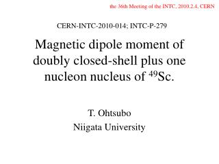 Magnetic dipole moment of doubly closed-shell plus one nucleon nucleus of  49 Sc.