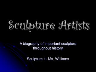 Sculpture Artists