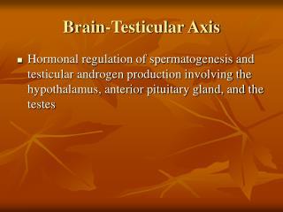 Brain-Testicular Axis