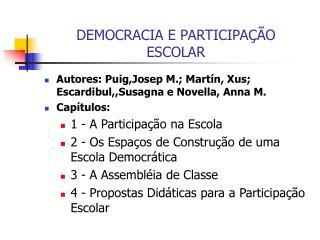 DEMOCRACIA E PARTICIPA  O ESCOLAR