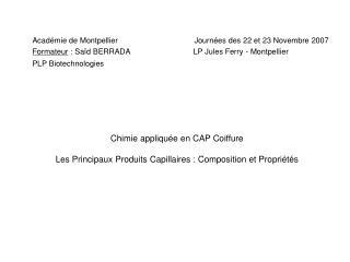 Académie de Montpellier                                   Journées des 22 et 23 Novembre 2007