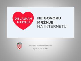 Ministarstvo socijalne politike i mladih Zagreb, 12. svibanj 2014 .