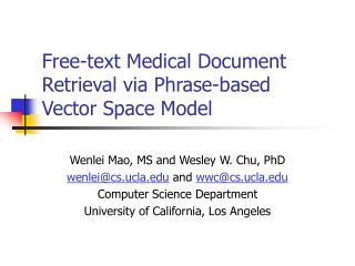 Free-text Medical Document Retrieval via Phrase-based  Vector Space Model