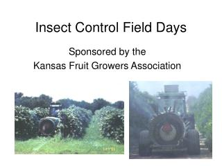 Insect Control Field Days