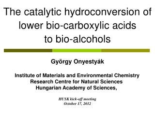 The catalytic hydroconversion of  lower bio-carboxylic acids  to bio-alcohols