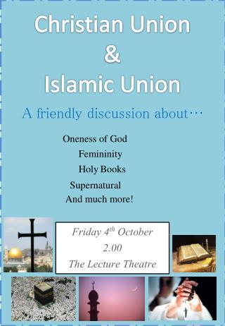 Christian Union  &  Islamic Union