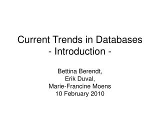 Current Trends in Databases - Introduction -