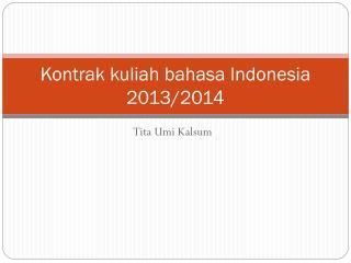 Kontrak kuliah bahasa Indonesia 2013/2014
