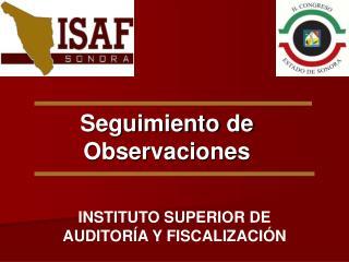 INSTITUTO SUPERIOR DE AUDITORÍA Y FISCALIZACIÓN