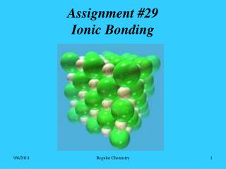 Assignment #29 Ionic Bonding