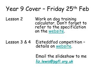 Year 9 Cover – Friday 25 th  Feb
