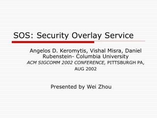 SOS: Security Overlay Service
